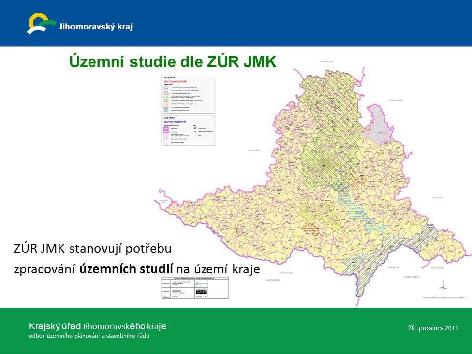 Krajský úřad Jihomoravsk ého kraj e odbor územního plánování a stavebního řádu Územní studie dle ZÚR JMK ZÚR JMK stanovují potřebu zpracování územních studií na území kraje 20.