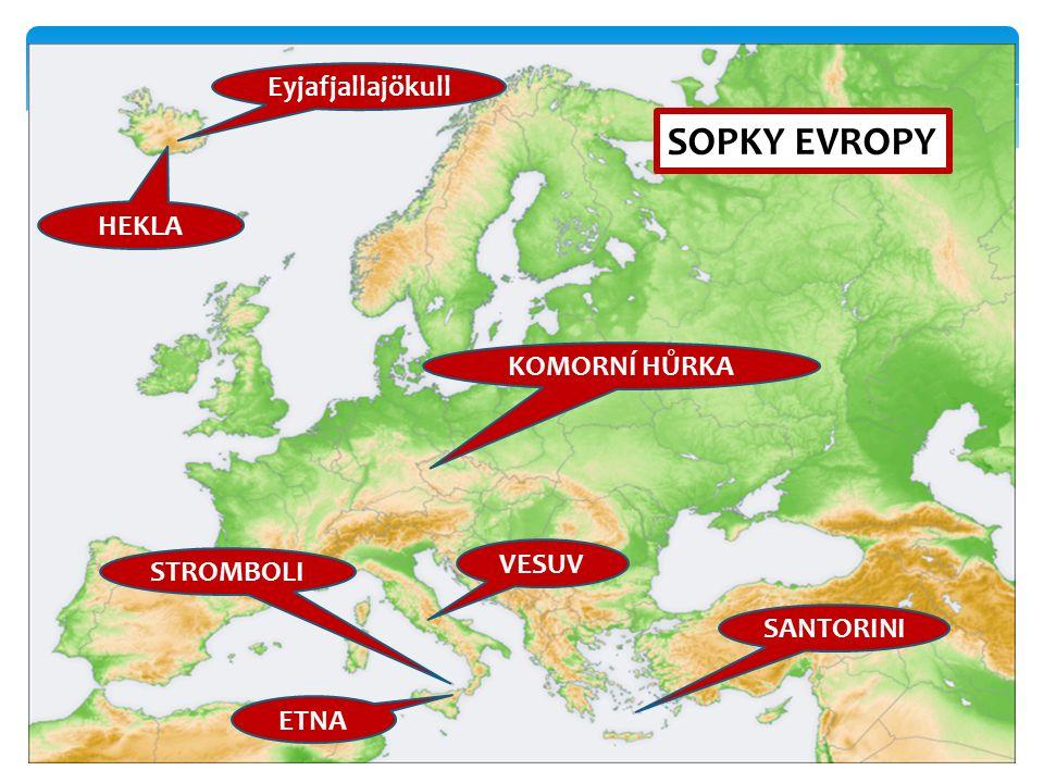 6 SOPKY EVROPY Eyjafjallajökull ETNA STROMBOLI VESUV KOMORNÍ HŮRKA HEKLA SANTORINI