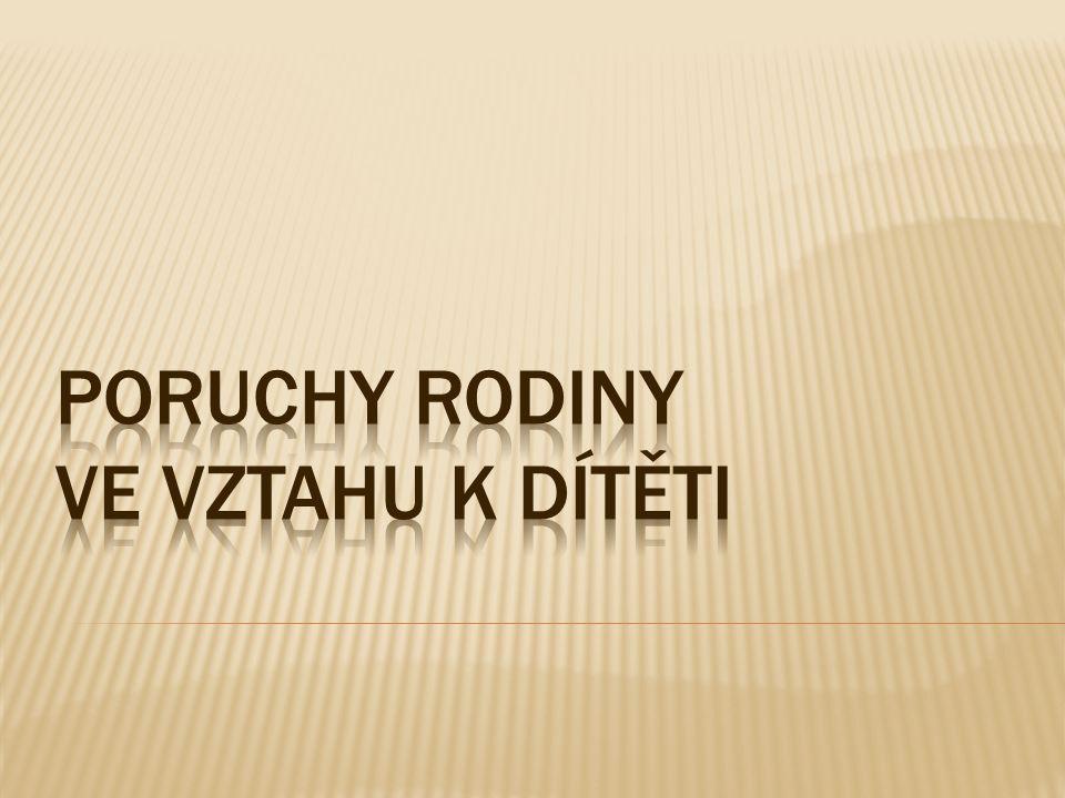 Dunovský, J.a kol.: Sociální pediatrie. Praha, Grada 1999.