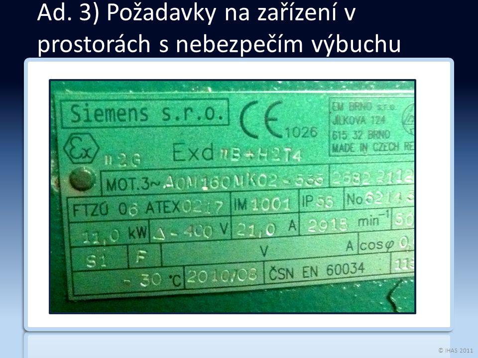© IHAS 2011  Nařízení vlády č.406/2004 Sb.