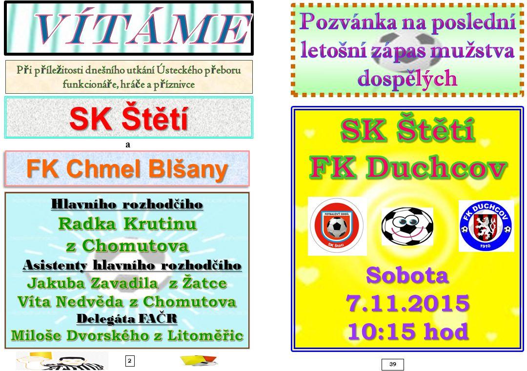 SK Štětí a 2 39 FK Chmel Blšany
