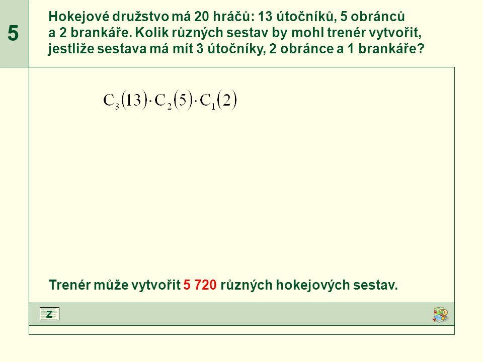 C 3 (13), C 2 (5) a C 1 (2) upravíme podle vzorce.Upravíme jmenovatele zlomků.Vypočteme jednotlivé zlomky.Dopočítáme příklad.