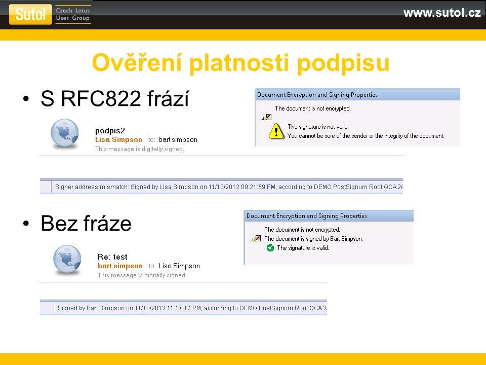 www.sutol.cz S RFC822 frází Bez fráze Ověření platnosti podpisu