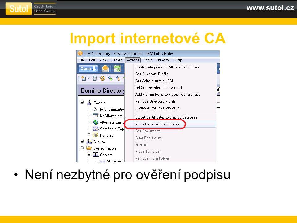 www.sutol.cz Domino organizace vůči kořenové CA Uložit na server Křížové certifikáty
