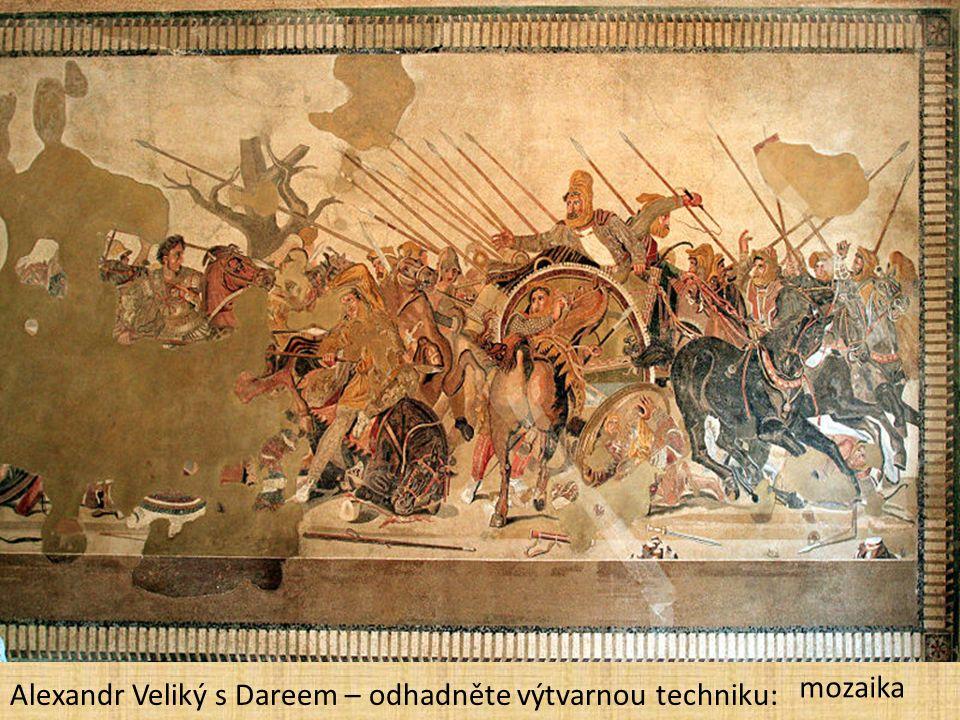 Alexandr Veliký s Dareem – odhadněte výtvarnou techniku: mozaika