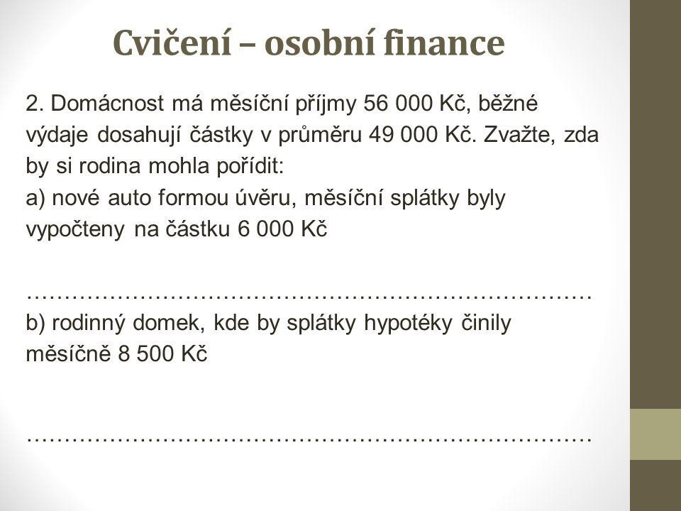 Cvičení – osobní finance 2.