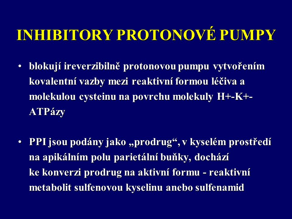 METABOLISMUS PPI V JÁTRECH ODVISLÝ NA ISOFORMÁCH JATERNÍHO CYTOCHROMU P450 (CYP) CYP 3A4CYP 2C19