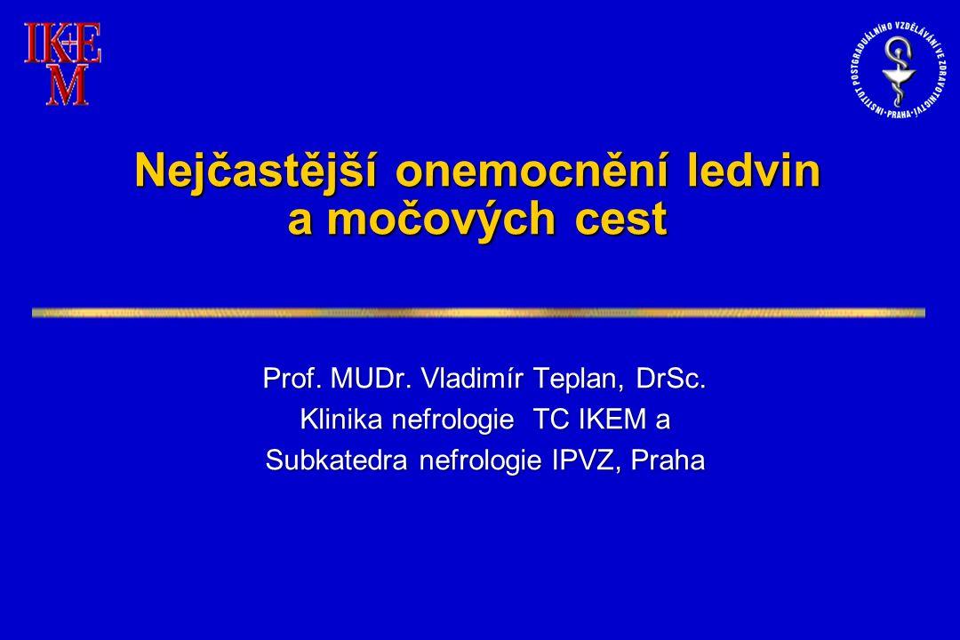 Vaskulární nefroskleróza = postižení ledvin vázané na chronickou arteriální hypertenzi Změny v ledvinách vaskulární glomerulární tubulointersticiální