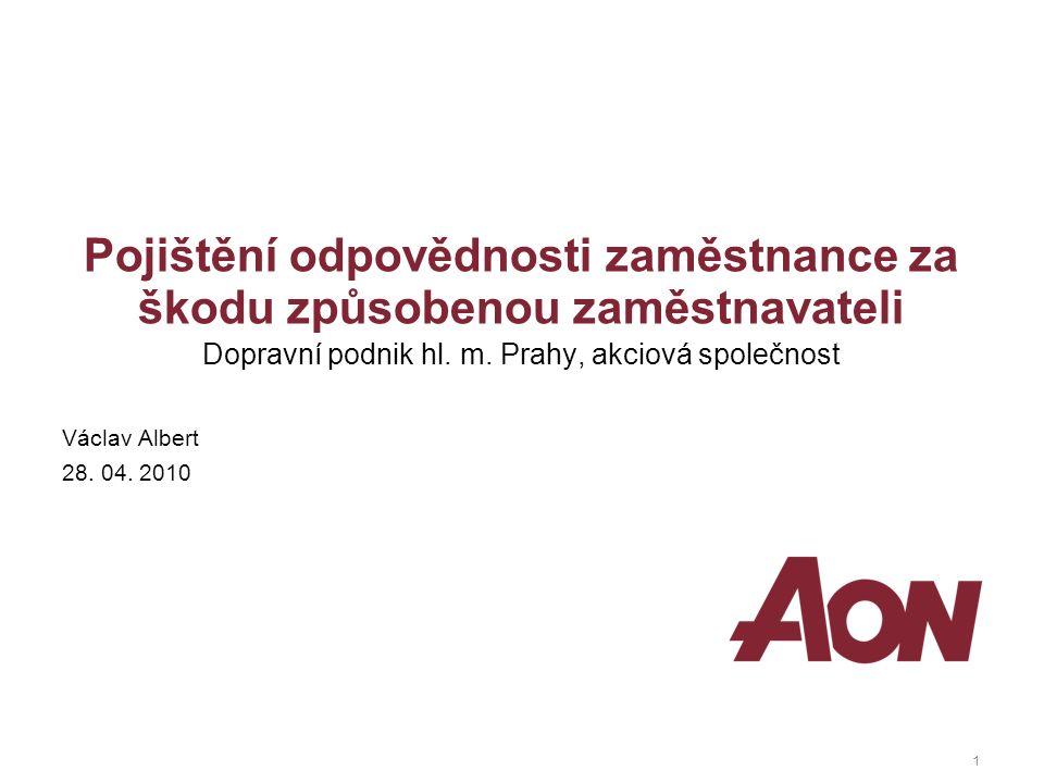1 Pojištění odpovědnosti zaměstnance za škodu způsobenou zaměstnavateli Dopravní podnik hl.