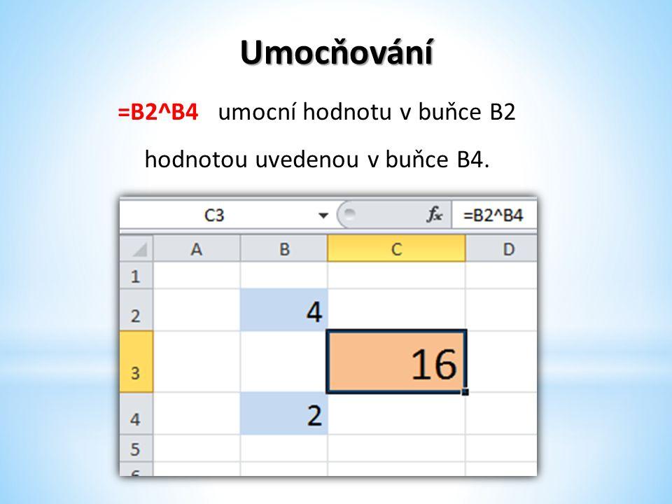 Pamatuj Při psaní vzorců používáme znaky početních operací: =A1+A2 sečte hodnoty v buňkách A1 a A2 =A1-A2 odečte hodnotu v buňce A2 od hodnoty v buňce A1 =A1/A2 vydělí hodnotu v buňce A1 hodnotou v buňce A2 =A1*A2 vynásobí hodnotu v buňce A1 hodnotou v buňce A2 =A1^A2 umocní hodnotu v buňce A1 hodnotou uvedenou v buňce A2.