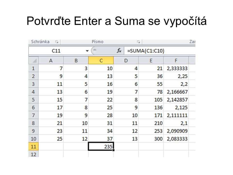 Potvrďte Enter a Suma se vypočítá