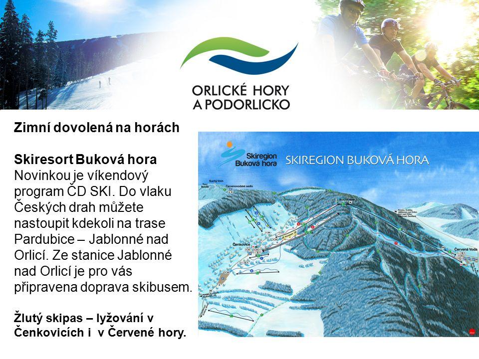 Zimní dovolená na horách Skiresort Buková hora Novinkou je víkendový program ČD SKI.