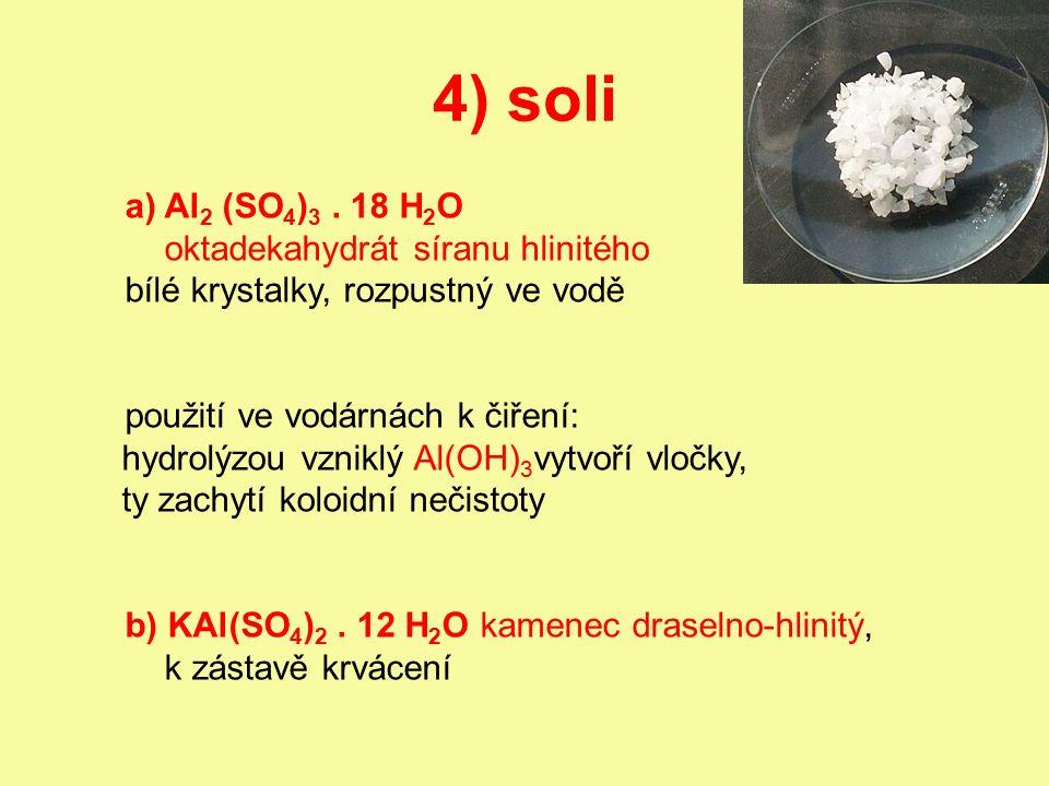 4) soli a)Al 2 (SO 4 ) 3.
