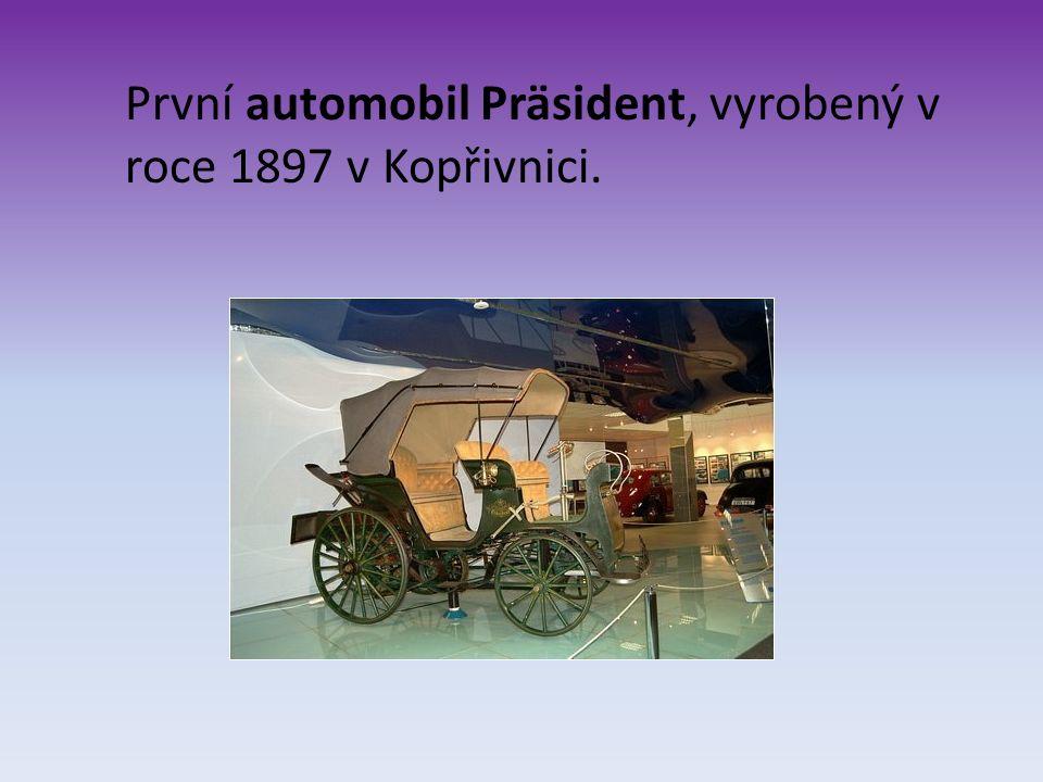 První automobil Präsident, vyrobený v roce 1897 v Kopřivnici.