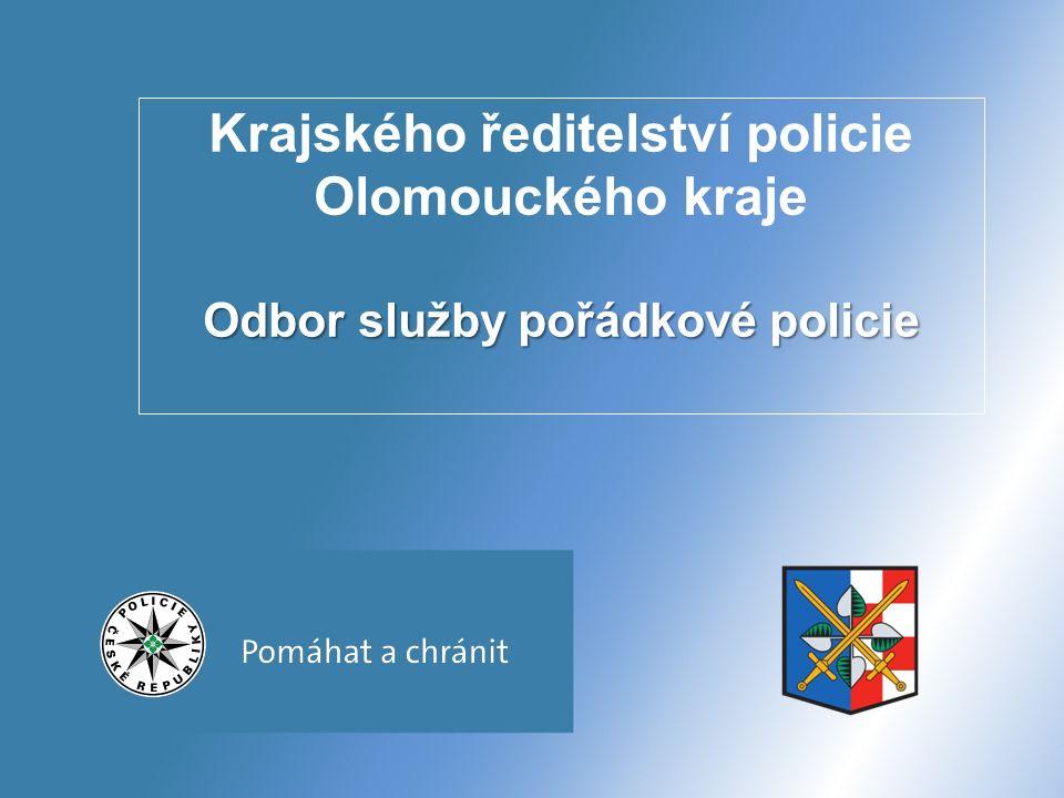 Odbor služby pořádkové policie Krajského ředitelství policie Olomouckého kraje Odbor služby pořádkové policie