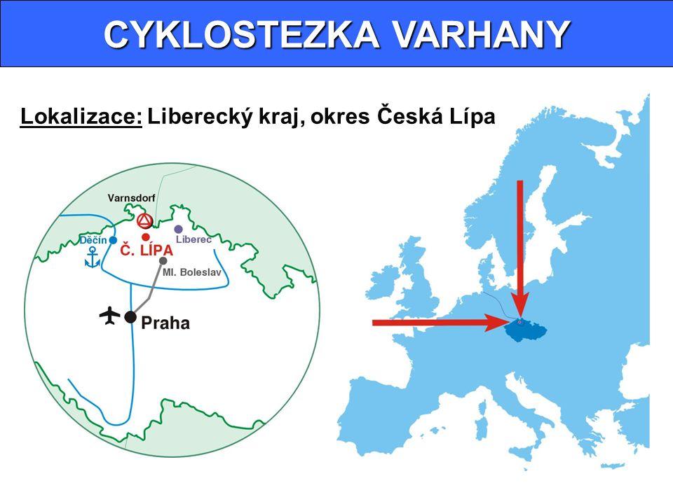 CYKLOSTEZKA VARHANY Lokalizace: Liberecký kraj, okres Česká Lípa