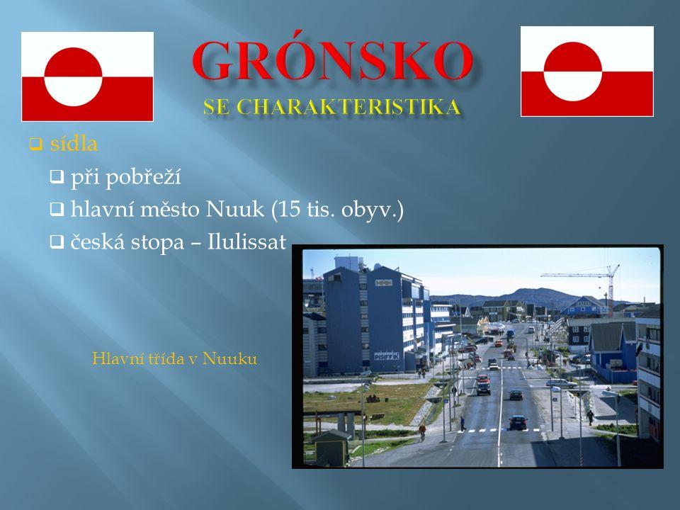  sídla  při pobřeží  hlavní město Nuuk (15 tis.