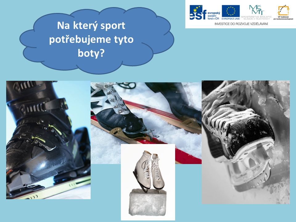 Na který sport potřebujeme tyto boty