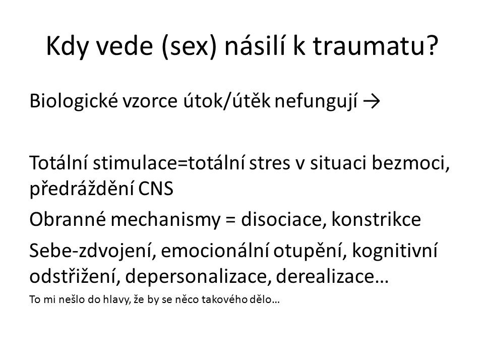 Kdy vede (sex) násilí k traumatu.