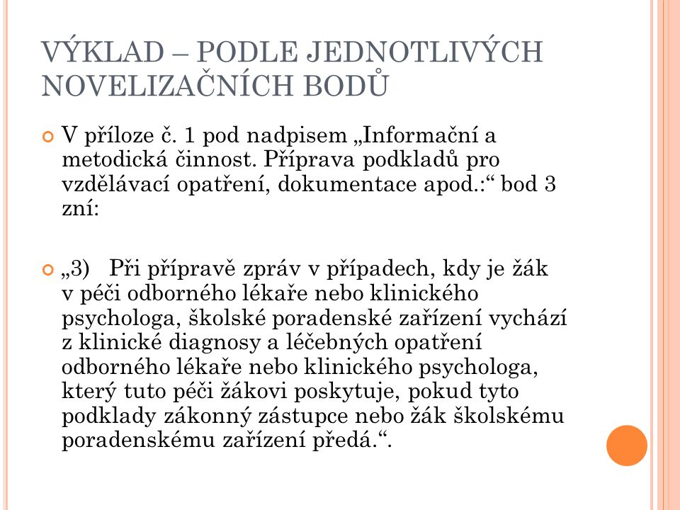 VÝKLAD – PODLE JEDNOTLIVÝCH NOVELIZAČNÍCH BODŮ V příloze č.