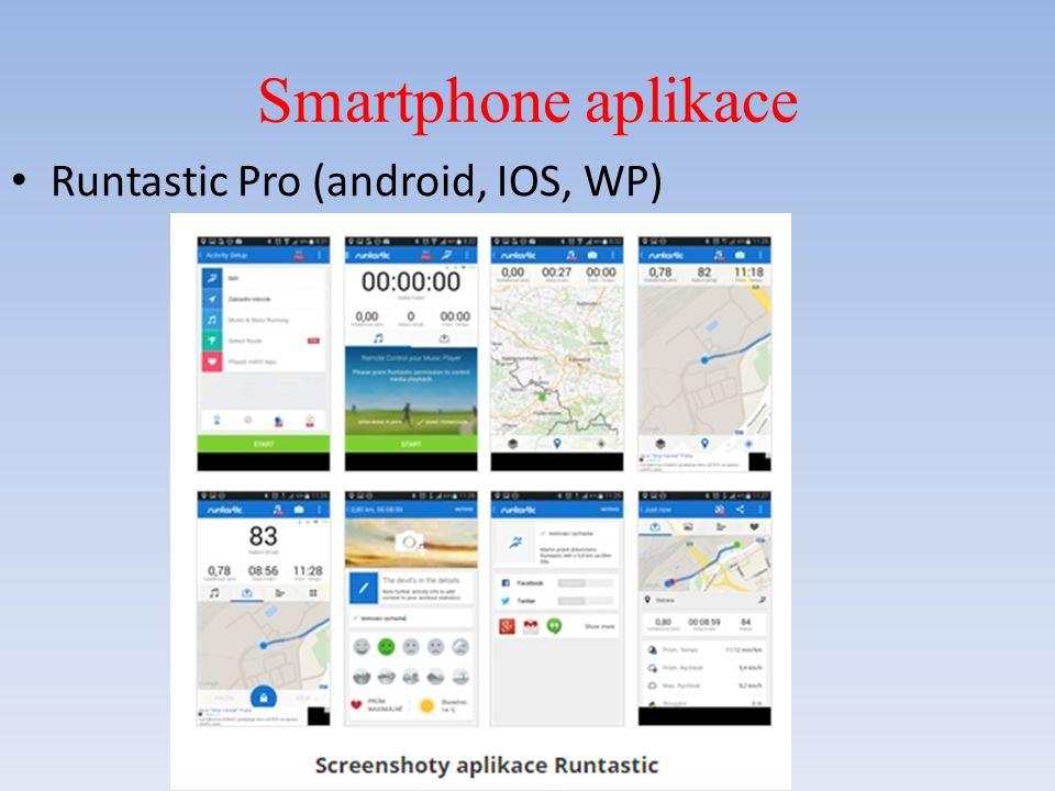 Smartphone aplikace Runtastic Pro (android, IOS, WP)