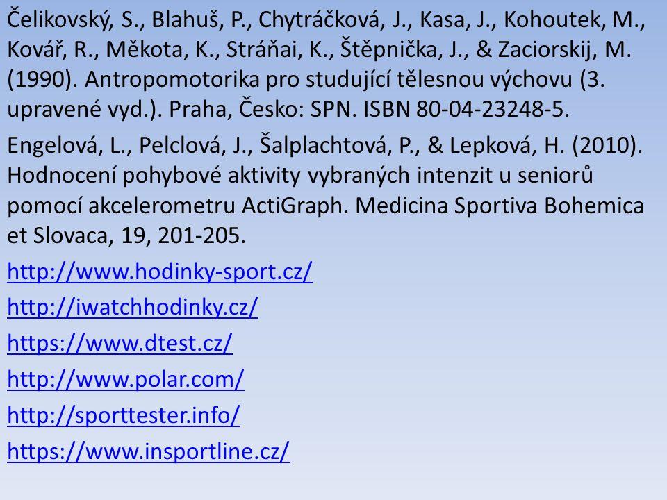 Čelikovský, S., Blahuš, P., Chytráčková, J., Kasa, J., Kohoutek, M., Kovář, R., Měkota, K., Stráňai, K., Štěpnička, J., & Zaciorskij, M.