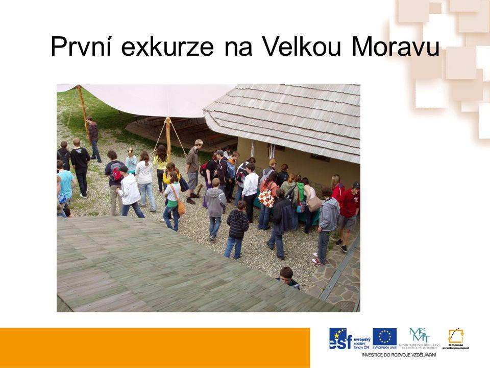 První exkurze na Velkou Moravu