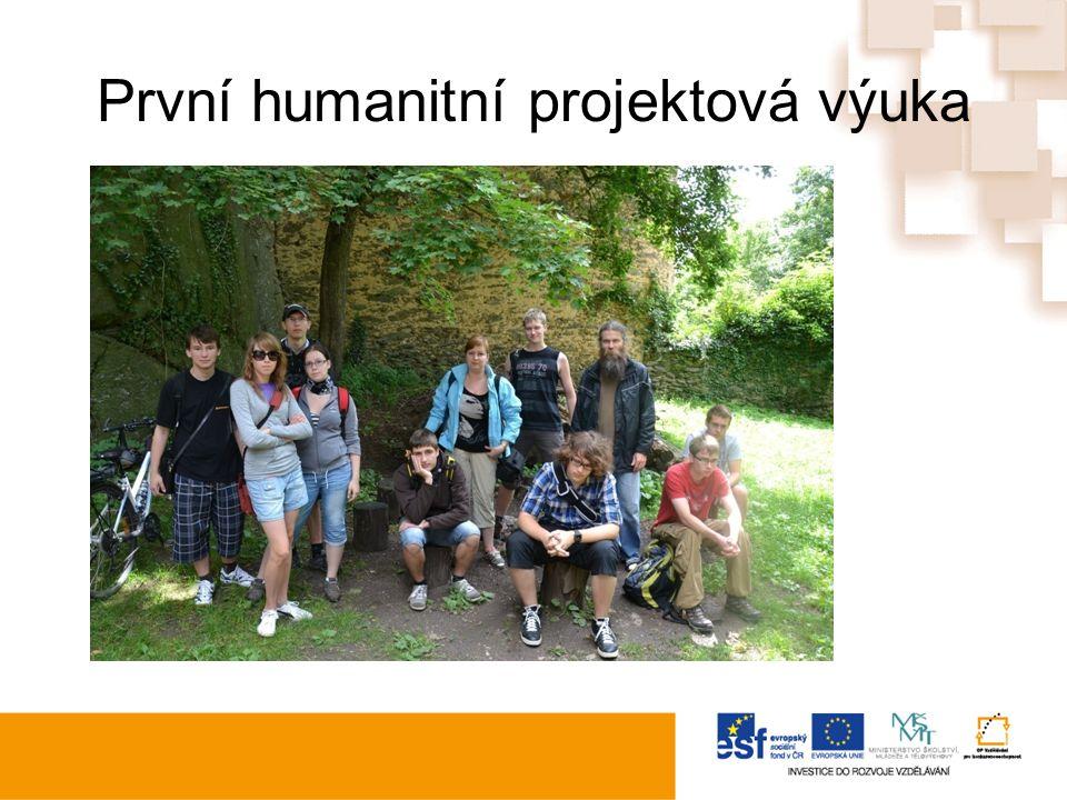 První humanitní projektová výuka