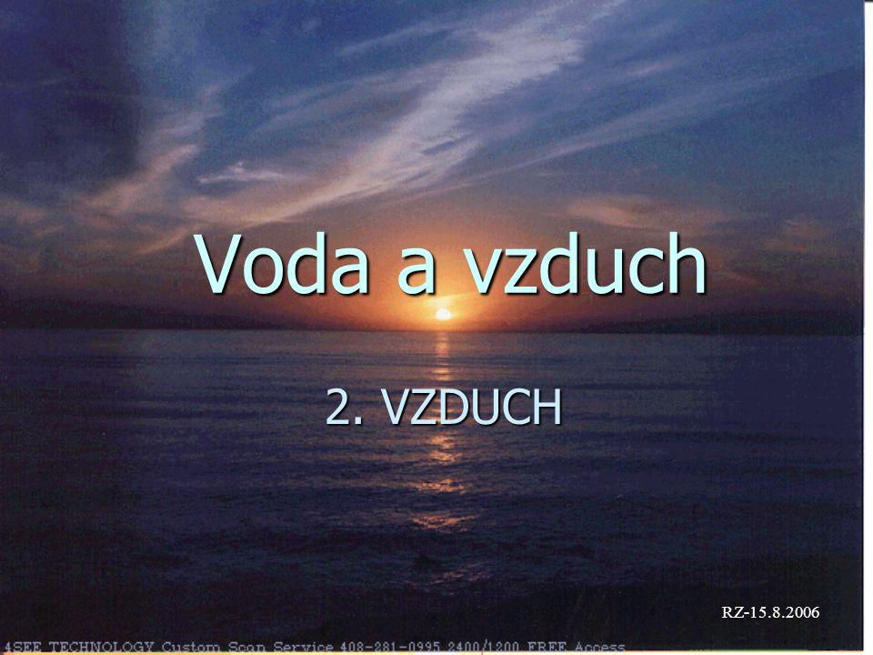 Voda a vzduch 2. VZDUCH RZ-15.8.2006