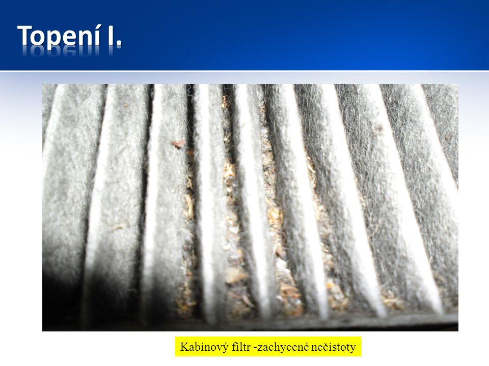 Kabinový filtr -zachycené nečistoty
