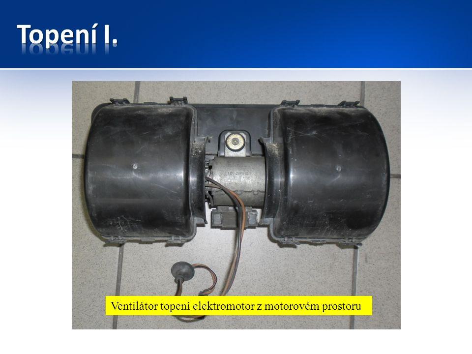 Ventilátor topení elektromotor z motorovém prostoru