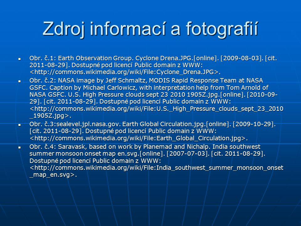 Zdroj informací a fotografií Obr. č.1: Earth Observation Group.