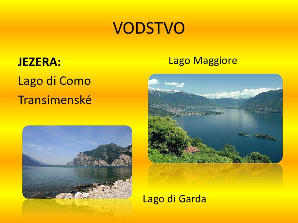 VODSTVO JEZERA: Lago di Como Transimenské Lago Maggiore Lago di Garda