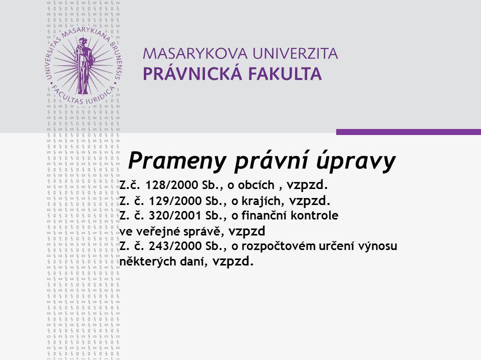 Prameny právní úpravy Z.č. 128/2000 Sb., o obcích, vzpzd.