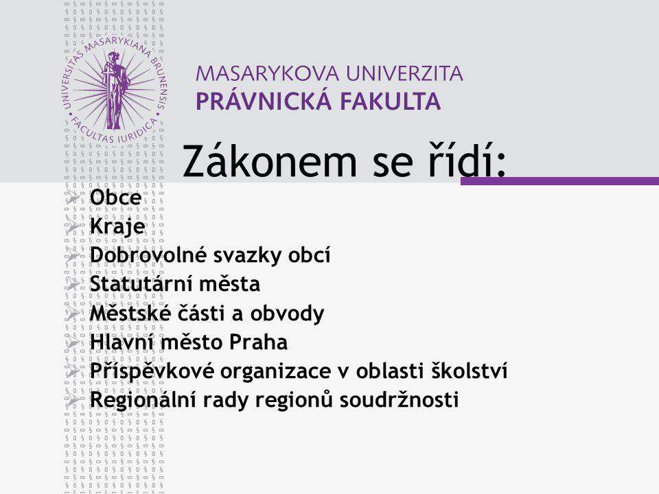 www.law.muni.cz Správní delikty Územní samosprávný celek, svazek obcí, městská část hlavního města Prahy nebo Regionální rada regionu soudržnosti se dopustí správního deliktu tím, že nezpracuje rozpočtový výhled, nehospodaří podle pravidel rozpočtového provizoria, neprovede změny schváleného rozpočtu zpracuje rozpočet v rozporu svzhl.