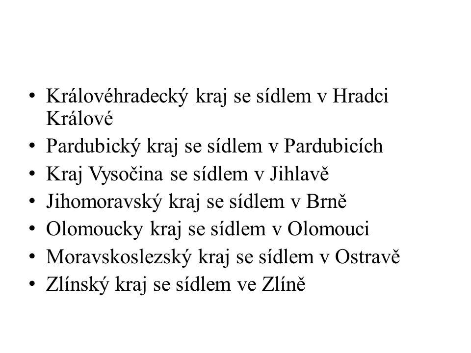 Královéhradecký kraj se sídlem v Hradci Králové Pardubický kraj se sídlem v Pardubicích Kraj Vysočina se sídlem v Jihlavě Jihomoravský kraj se sídlem v Brně Olomoucky kraj se sídlem v Olomouci Moravskoslezský kraj se sídlem v Ostravě Zlínský kraj se sídlem ve Zlíně