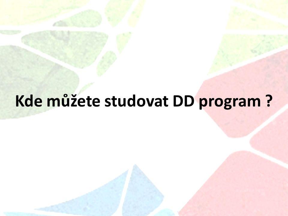 Kde můžete studovat DD program