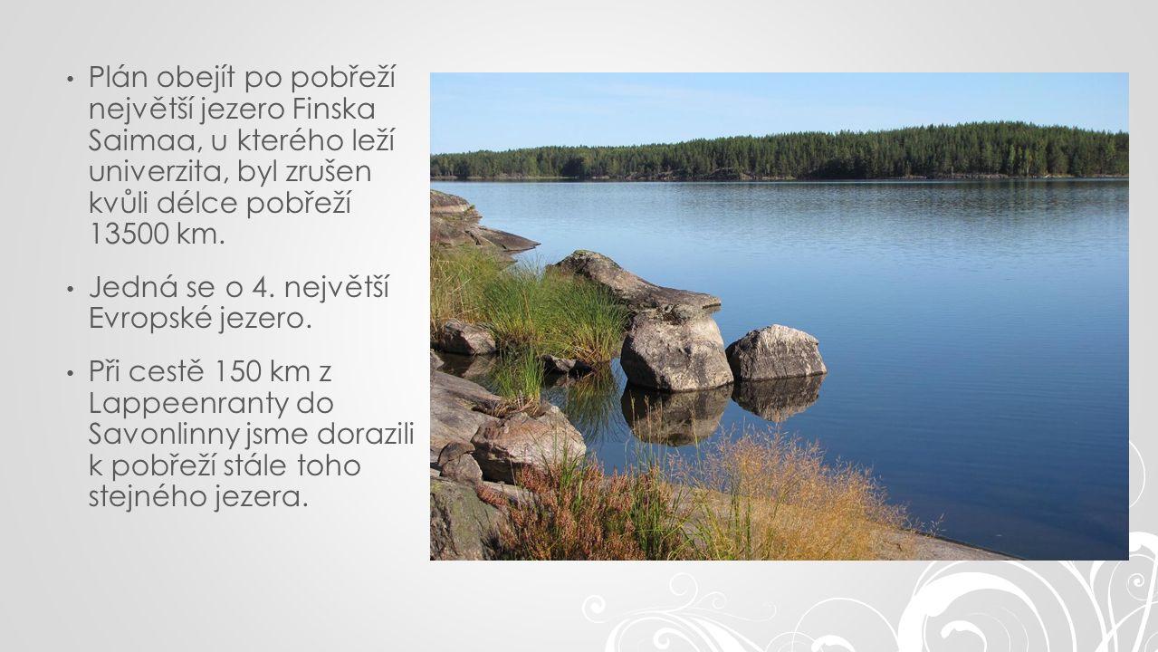 Plán obejít po pobřeží největší jezero Finska Saimaa, u kterého leží univerzita, byl zrušen kvůli délce pobřeží 13500 km.