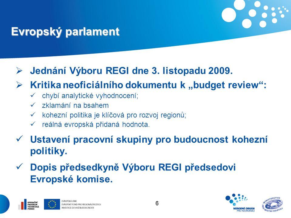 6 Evropský parlament  Jednání Výboru REGI dne 3. listopadu 2009.