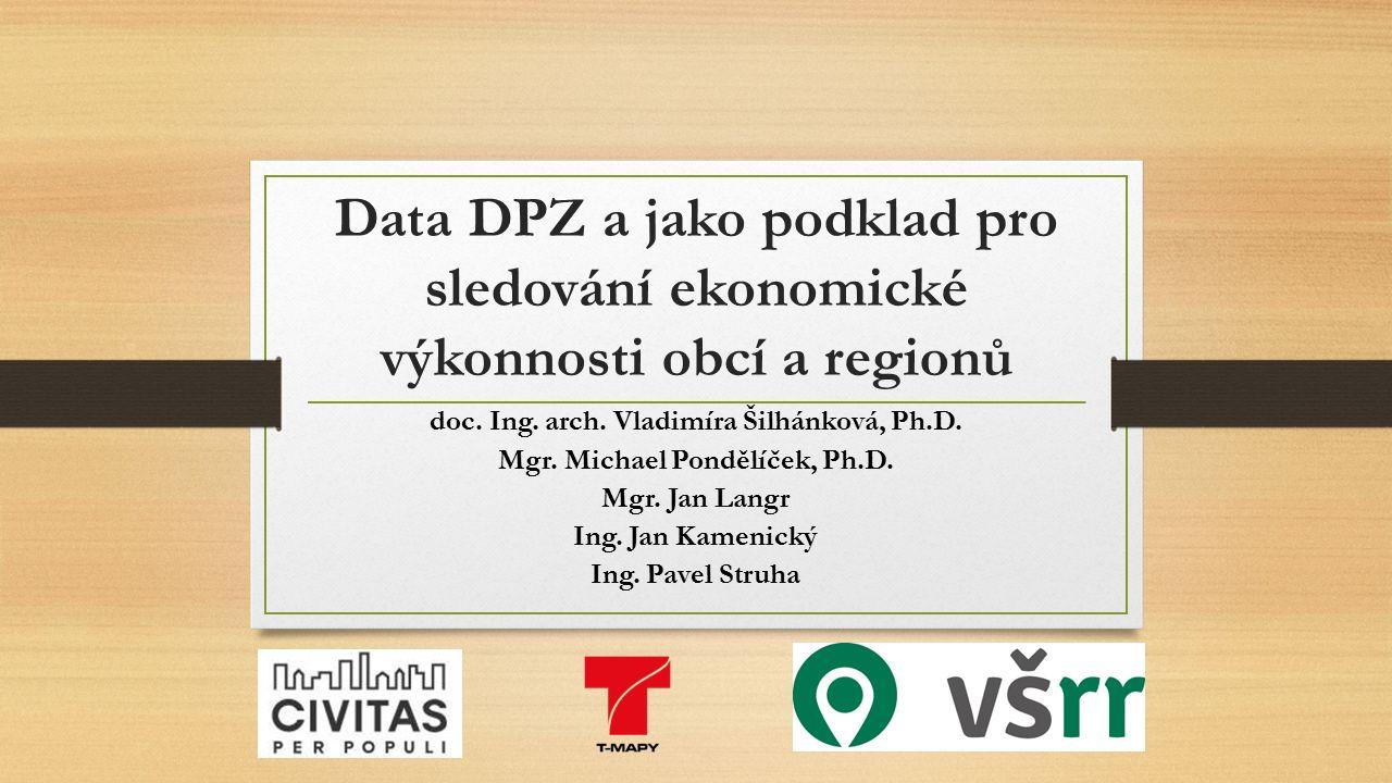 Data DPZ a jako podklad pro sledování ekonomické výkonnosti obcí a regionů doc.