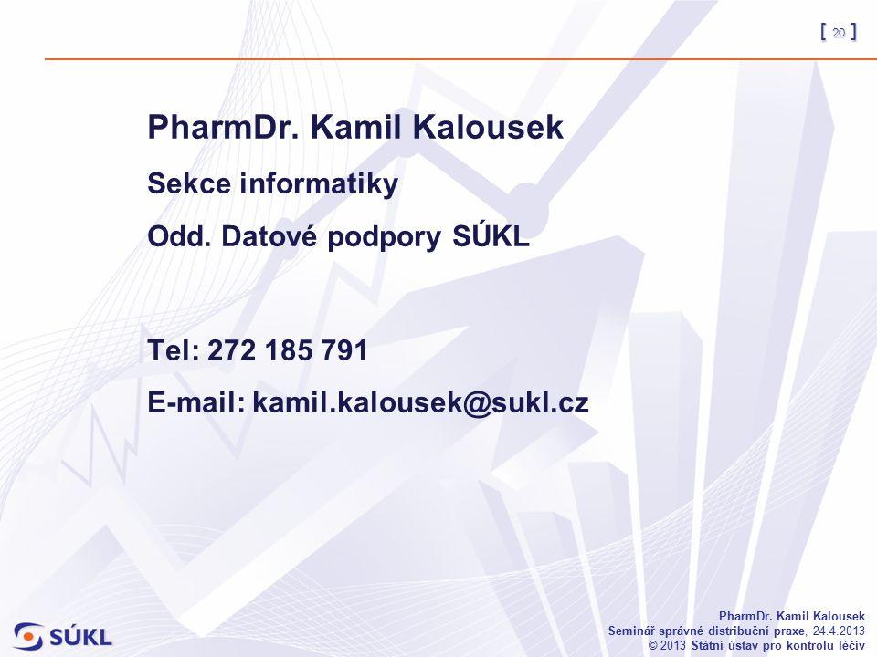 [ 20 ] PharmDr.
