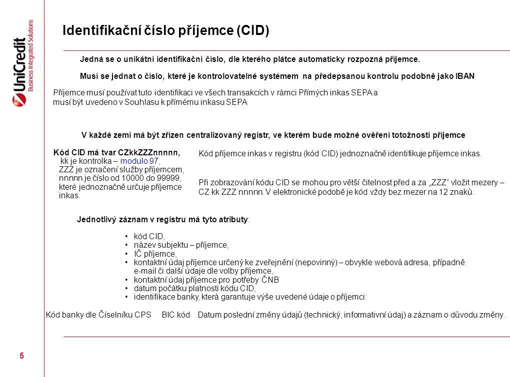 Mandát k SEPA inkasu 16 Language:Approved for (countries): Header texts: SEPA Direct Debit MandateMandát k SEPA inkasu Mandate reference – to be completed by the creditorReference mandátu (UMR) – vyplňuje příjemce CREDITOR'S NAME & LOGOJMÉNO PŘÍJEMCE & LOGO Authorisation statement: By signing this mandate form, you authorise (A) {NAME OF CREDITOR} to send instructions to your bank to debit your account and (B) your bank to debit your account in accordance with the instructions from {NAME OF CREDITOR}.