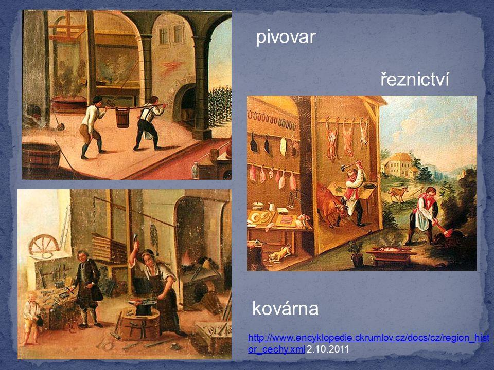 http://www.encyklopedie.ckrumlov.cz/docs/cz/region_hist or_cechy.xmlhttp://www.encyklopedie.ckrumlov.cz/docs/cz/region_hist or_cechy.xml 2.10.2011 pivovar řeznictví kovárna