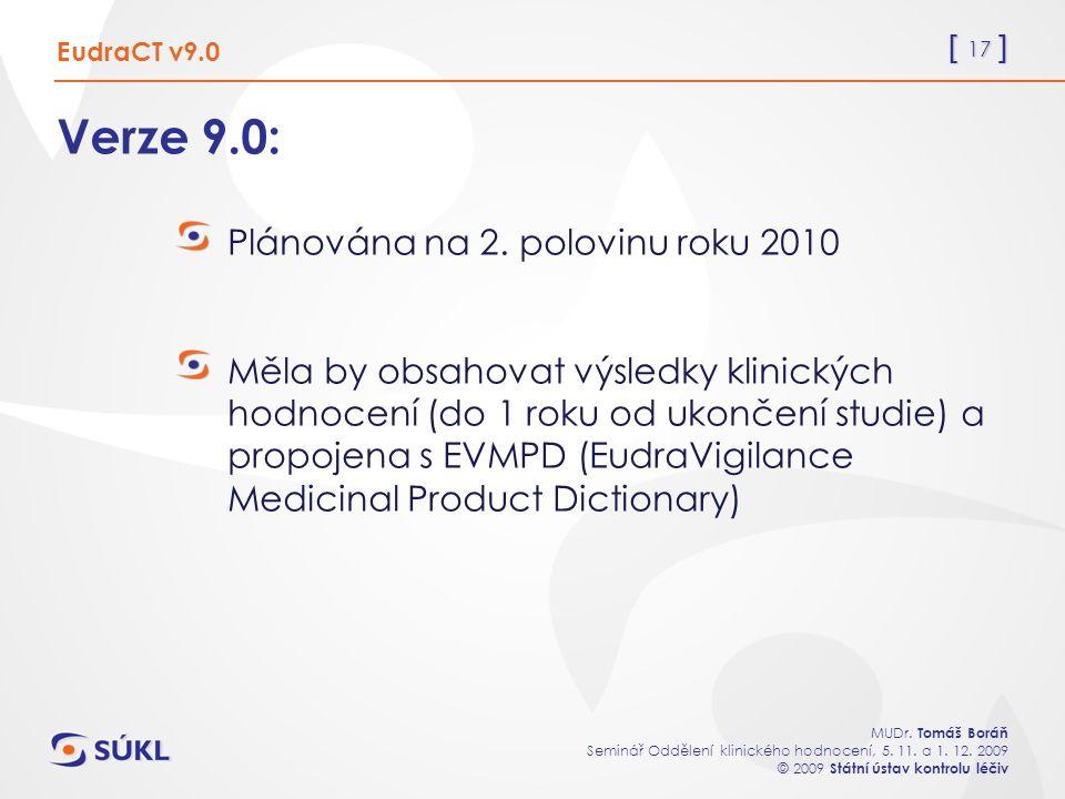[ 17 ] MUDr. Tomáš Boráň Seminář Oddělení klinického hodnocení, 5.