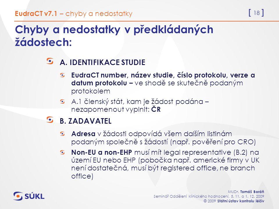 [ 18 ] MUDr. Tomáš Boráň Seminář Oddělení klinického hodnocení, 5.
