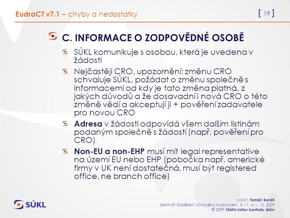 [ 19 ] MUDr. Tomáš Boráň Seminář Oddělení klinického hodnocení, 5.