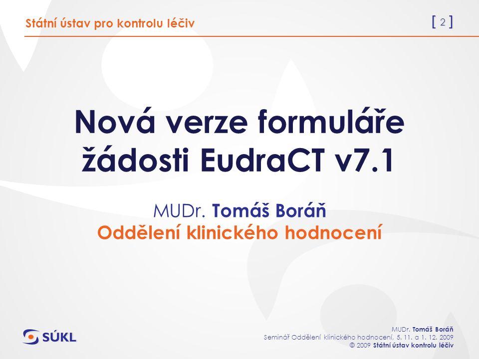 [ 23 ] MUDr.Tomáš Boráň Seminář Oddělení klinického hodnocení, 5.