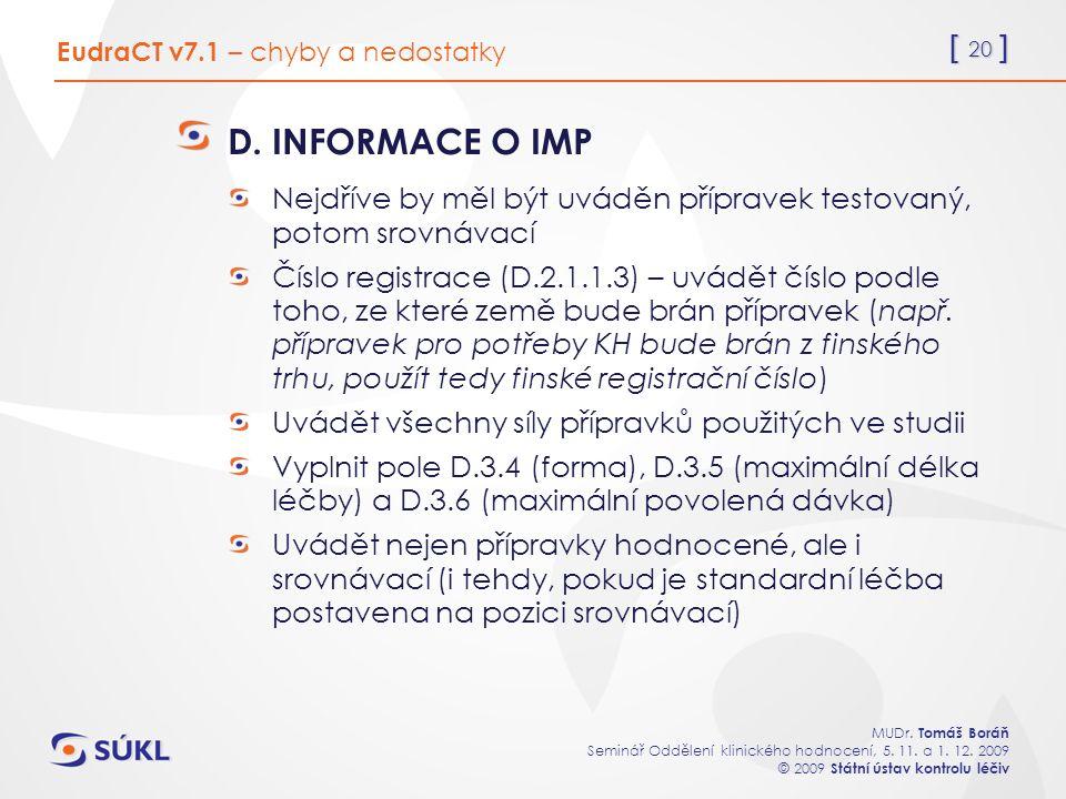 [ 20 ] MUDr. Tomáš Boráň Seminář Oddělení klinického hodnocení, 5.