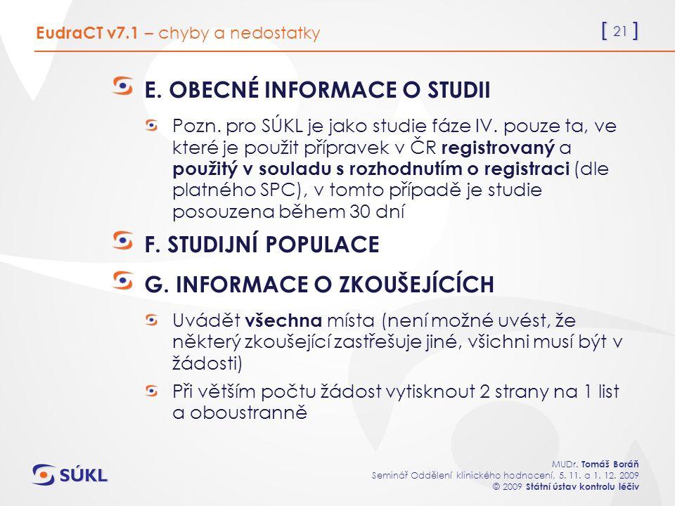 [ 21 ] MUDr. Tomáš Boráň Seminář Oddělení klinického hodnocení, 5.
