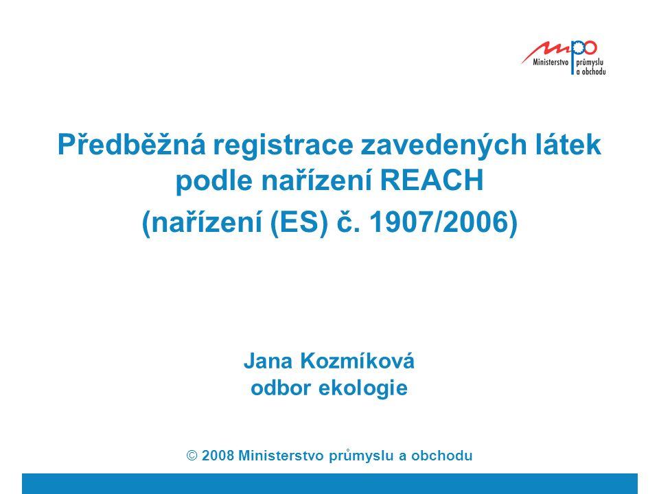 Předběžná registrace zavedených látek podle nařízení REACH (nařízení (ES) č.